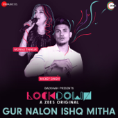 [Download] Gur Nalon Ishq Mitha (Lockdown) MP3