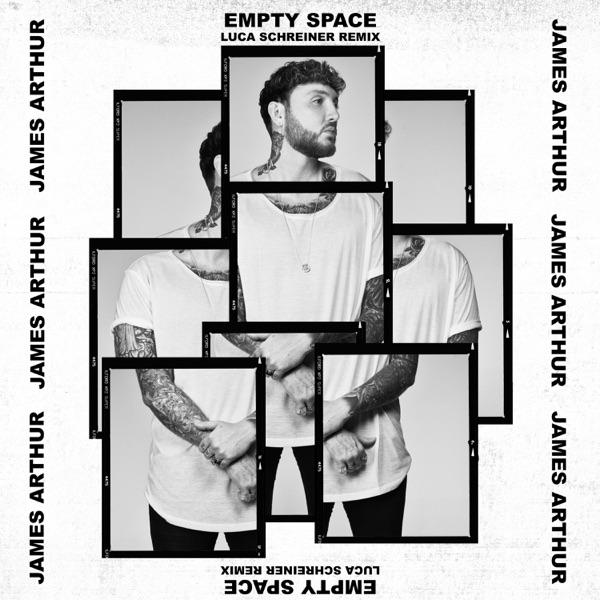 James Arthur - Empty Space (Luca Schreiner Remix)