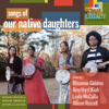 Our Native Daughters - Songs of Our Native Daughters artwork
