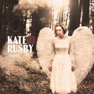 Angels and Men – Kate Rusby