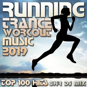 Running Trance, Workout Trance & Workout Electronica - Endurance Session, Pt. 18 (140 BPM Cardio Cross Training Goa Psy Trance Fitness Music DJ Mix)