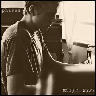 Phases – Elijah Webb