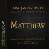King James Version: Matthew: Holy Bible in Audio