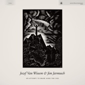 jozef van wissem & Jim Jarmusch - The Unclouded Day