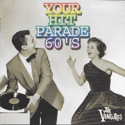 Your Hit Parade 60's - The Ventures