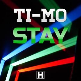 Ti-Mo - Stay