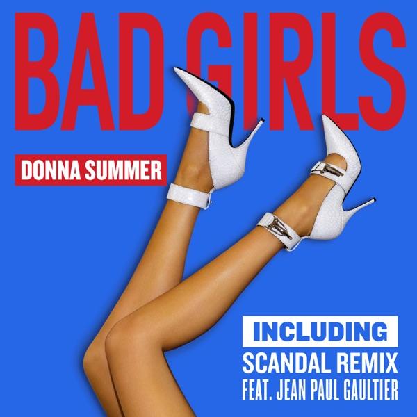 Bad Girls (Scandal Remix EP)