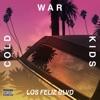 Los Feliz Blvd - EP, Cold War Kids