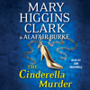 Mary Higgins Clark & Alafair Burke - The Cinderella Murder (Unabridged)  artwork