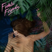 Fickle Friends - Broken Sleep