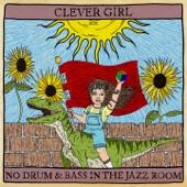 Clever Girl - Ohmygodiloveyoupleasedontleaveme