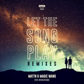Let the Song Play (feat. Neisha Neshae) [Remixes] - Single