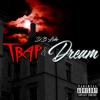Trap and Dream