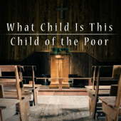What Child Is This  Child Of The Poor-The Hound + The Fox