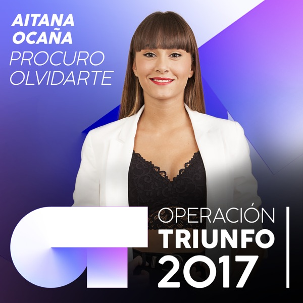 Procuro Olvidarte (Operación Triunfo 2017) - Single