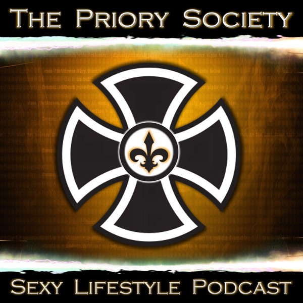 The Priory Society - A Sexy Lifestyle Podcast