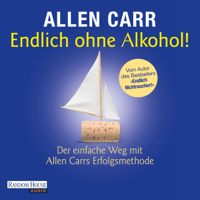 Allen Carr - Endlich ohne Alkohol! artwork