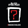The Black Eyed Peas - #WHERESTHELOVE  (feat. The World) ilustración