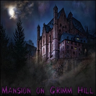 Mansion on Grimm Hill – Various Artists