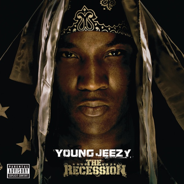Jeezy - The Recession (Bonus Track Version)
