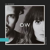 Oh Wonder - High On Humans