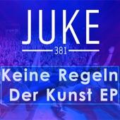 Juke 381 - Tu Dir mal was Gutes
