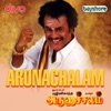 Arunachalam (Original Motion Picture Soundtrack)