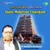 Jnaala Mudalvane Vinayakane