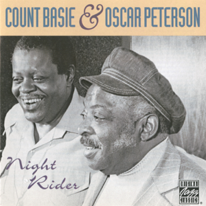 Count Basie & Oscar Peterson - Night Rider (Remastered)