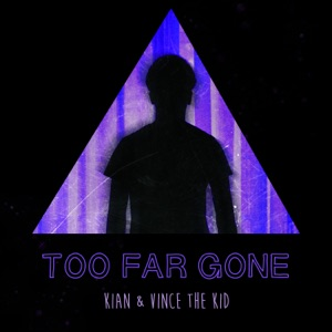 Too Far Gone - Single Mp3 Download