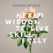 Hesed Wisdom to Live Skillfully