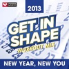 Get In Shape Workout Mix - New Year, New You 2013 (130 BPM), Power Music Workout