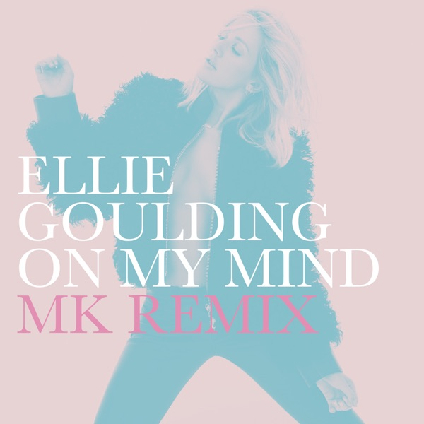 On My Mind (MK Remix) - Single