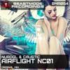 Airflight NC01 (NuroGL vs. Caustic) - Single, NuroGL & Caustic