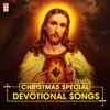 Christmas Special (Devotional Songs)