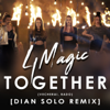 4Magic - Together (вечерай, Радо) [Dian Solo Remix] artwork