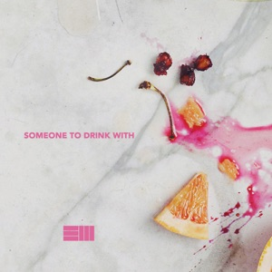 Someone to Drink With - Single Mp3 Download