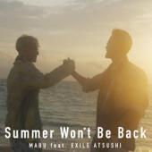 Summer Won't Be Back (feat. EXILE ATSUSHI)
