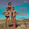 Muscle Beach Party (Soundtrack from the Motion Picture)