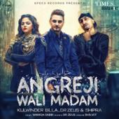 Angreji Wali Madam (feat. Wamiqa Gabbi)