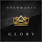 Evan and Eris - Glory