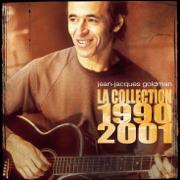 La collection 1990-2001 - Jean-Jacques Goldman - Jean-Jacques Goldman