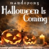 MandoPony - Halloween Is Coming Album