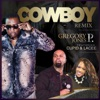Cowboy Remix feat Cupid Lacee Single