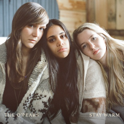The O'Pears – Stay Warm
