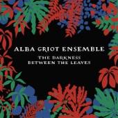 Alba Griot Ensemble - North Wind