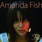 Amanda Fish - Not Again