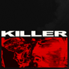 Boys Noize - Killer (feat. Steven A. Clark) artwork
