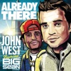 Already There feat Big Sean Single