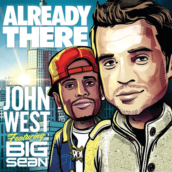 Already There (feat. Big Sean) - Single